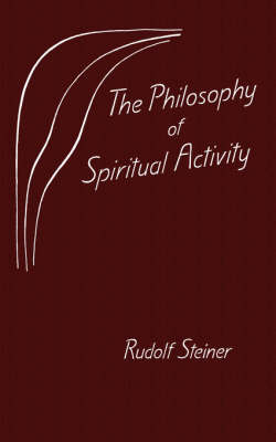 Image for <B>Philosophy of Spiritual Activity, The </B><I> </I>