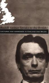 Image for <B>Rudolf Steiner Speaks to the British </B><I> Lectures and Addresses in England and Wales</I>