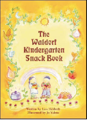 Image for <B>Waldorf Kindergarten Snack Book </B><I> </I>