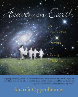 Image for <B>Heaven on Earth: A Handbook for Parents of Young Children </B><I> A Handbook for Parents of Young Children</I>