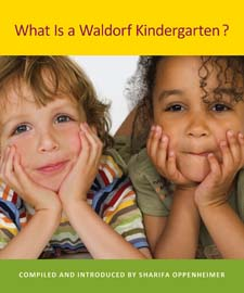 Image for <B>What Is a Waldorf Kindergarten? </B><I> New edition</I>