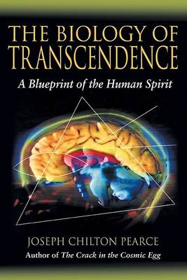 Image for <B>Biology of Transcendence, The </B><I> A Blueprint of the Human Spirit</I>