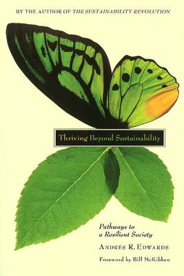 Image for <B>Thriving Beyond Sustainability </B><I> Pathways to a Resilient Society</I>