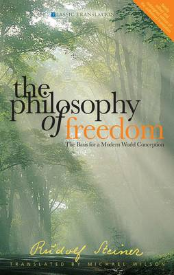 Image for <B>Philosophy of Freedom, The </B><I> The Basis for a Modern World Conception</I>