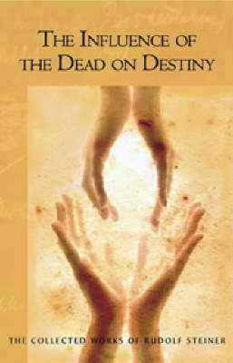 Image for <B>Influence of the Dead on Destiny </B><I> (CW179)</I>