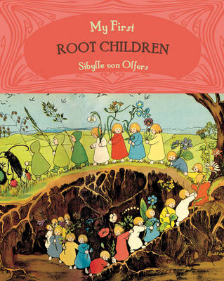 Image for <B>My First Root Children </B><I> </I>