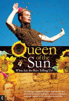 Image for <B>Queen of the Sun </B><I> What are the Bees Telling Us?</I>