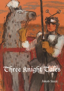 Image for <B>Three Knight Tales </B><I> </I>