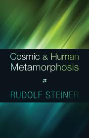 Image for <B>Cosmic and Human Metamorphosis </B><I> 7 Lectures, Berlin, Feb. 6, 1917-Mar. 20, 1917 (CW 175</I>