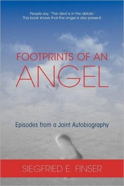 Image for <B>Footprints of an Angel </B><I> With Scenes from a Joint Autobiography</I>