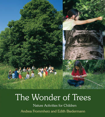 Image for <B>Wonder of Trees </B><I> Nature Activities for Children</I>