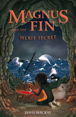 Image for <B>Magnus Fin and the Selkie Secret </B><I> </I>