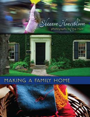 Image for <B>Making a Family Home </B><I> </I>