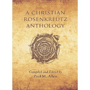 Image for <B>Christian Rosenkreutz Anthology, A </B><I> </I>