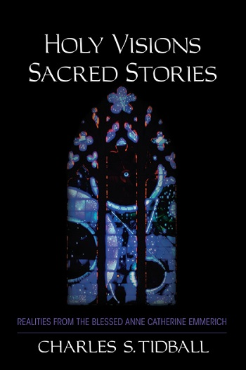 Image for <B>Holy Visions, Sacred Stories </B><I> </I>