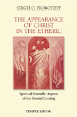 Image for <B>Appearance of Christ in the Etheric </B><I> Spiritual-Scientific Aspects of the Second Coming</I>