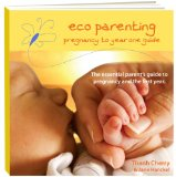 Image for <B>Eco Parenting </B><I> Pregnancy to Year One Guide</I>