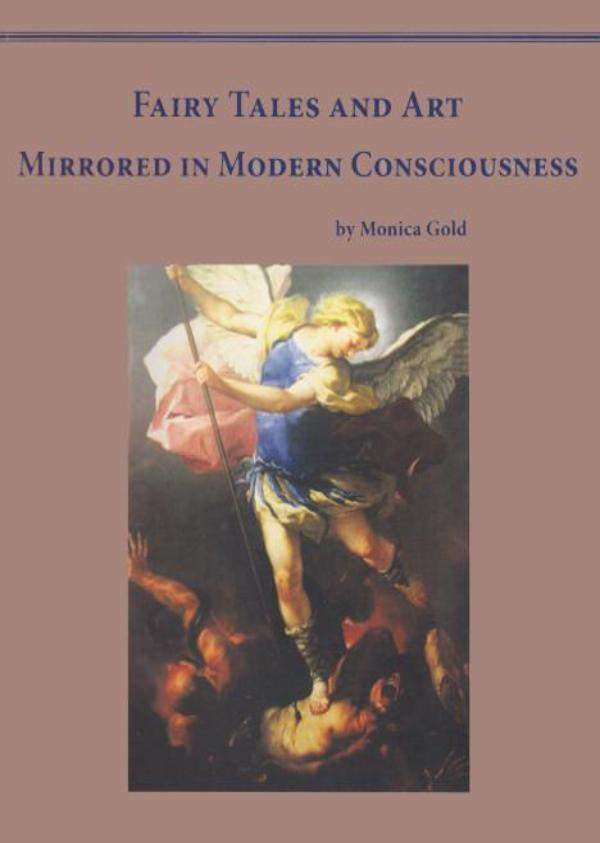 Image for <B>Fairy Tales and Art Mirrored in Human Consciousness </B><I> </I>