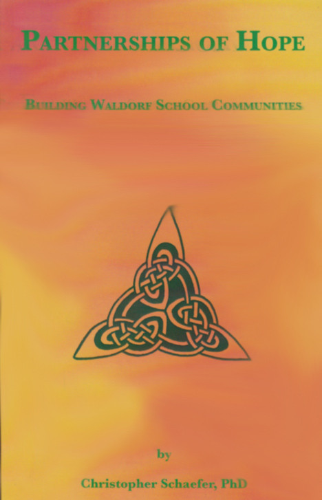 Image for <B>Partnerships of Hope </B><I> Building Waldorf School Communities</I>