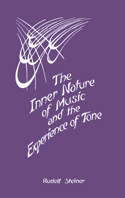 Image for <B>Inner Nature of Music and the Experience of Tone, The </B><I> </I>