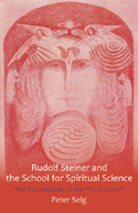 Image for <B>Rudolf Steiner and the School for Spiritual Science </B><I> </I>