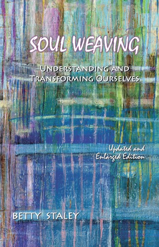 Image for <B>Soul Weaving </B><I> How to Shape Your Destiny and Inspire Your Dreams</I>