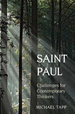 Image for <B>Saint Paul </B><I> Challenges for Contemporary Thinkers</I>