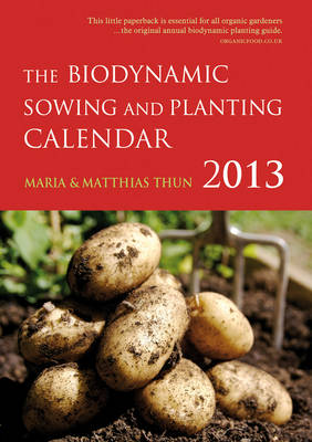 Image for Biodynamic Sowing and Planting Calendar 2013