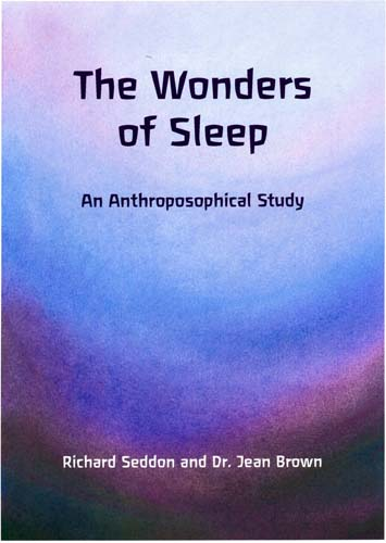 Image for <B>Wonders of Sleep </B><I> An Anthroposophical Study</I>