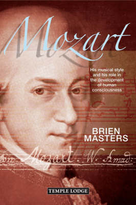 Image for <B>Mozart </B><I> His Musical Style and His Role in the Development of Human Consciousness.  His Musical Style and His Role in the Development of Human Consciousness</I>