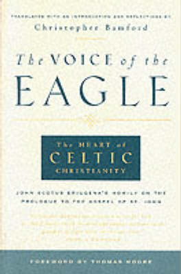 Image for <B>Voice of the Eagle </B><I> Heart of Celtic Christianity.</I>
