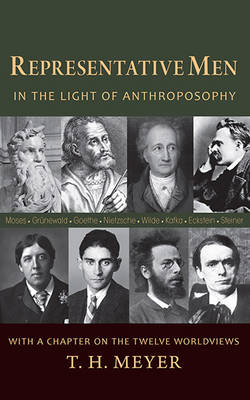 Image for <B>Representative Men </B><I> In the Light of Anthroposophy.  In the Light of Anthroposophy</I>