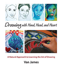 Image for <B>Drawing with Hand, Head, and Heart </B><I> A Natural approach to Learning the Art of Drawing.</I>