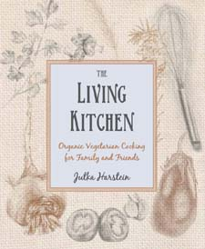 Image for <B>Living Kitchen </B><I> Organic Vegetarian Cooking for Family and Friends</I>