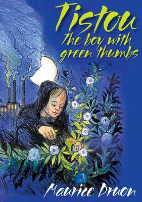 Image for <B>Tistou, the Boy with Green Thumbs </B><I> </I>
