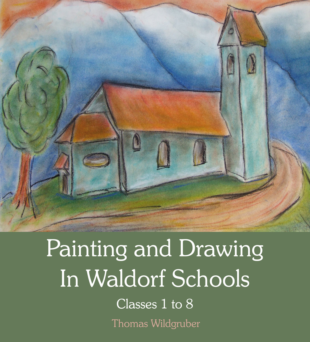 Image for <B>Painting and Drawing in Waldorf Schools </B><I> </I>
