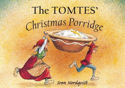 Image for <B>Tomtes' Christmas Porridge </B><I> </I>