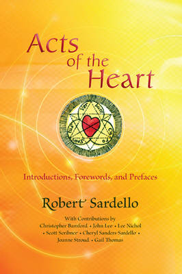 Image for <B>Acts of the Heart </B><I> Culture-building, Soul-researching</I>