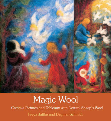 Image for <B>Magic Wool </B><I> Creative Pictures and Tableaux with Natural Sheep's Wool</I>