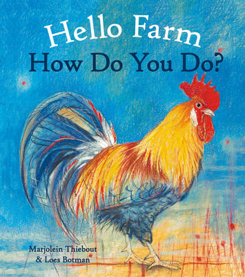 Image for <B>Hello Farm, How Do You Do? </B><I> </I>