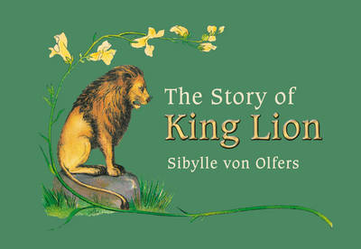 Image for <B>Story of King Lion </B><I> </I>