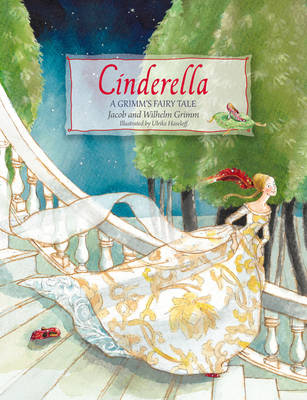 Image for <B>Cinderella </B><I> A Grimm's Fairy Tale</I>
