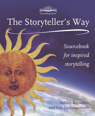 Image for <B>Storyteller's Way </B><I> A Sourcebook for Inspired Storytelling</I>
