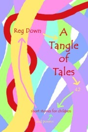 Image for <B>Tangle of Tales, A </B><I> Short stories for children</I>