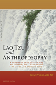 "Image for <B>Lao Tzu and Anthroposophy (2nd Edition) </B><I> A Translation of the Tao Te Ching <br>with Commentary and a Lao Tzu Document <br>""The Great One Excretes Water""</I>"
