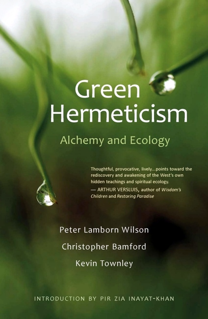 Image for <B>Green Hermeticism </B><I> Alchemy and Ecology</I>