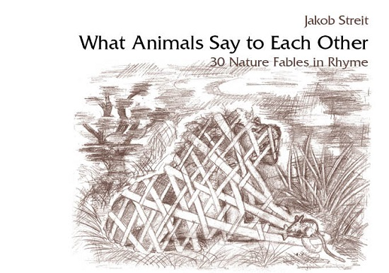 Image for <B>What Animals Say to Each Other </B><I> 30 Nature Fables in Rhyme</I>