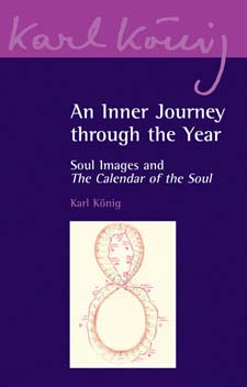Image for <B>Inner Journey Through the Year </B><I> Soul Images and The Calendar of the Soul</I>