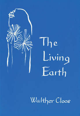 Image for <B>Living Earth, The </B><I> The Organic Origin of Rocks and Minerals</I>