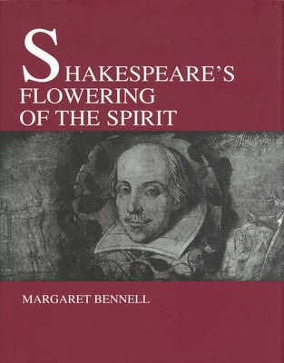 Image for <B>Shakespeare's Flowering of the Spirit </B><I> </I>